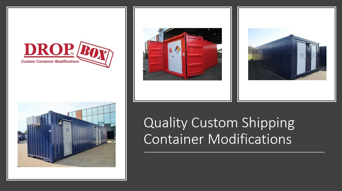 shipping container modification, ISO Shipping container modifications, DropBox Inc, custom container modification, custom ISO shipping container modification, ISO shipping container modification