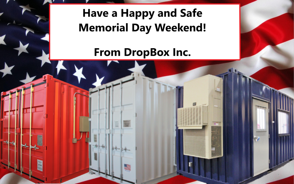 shipping container modification, DropBox Inc, custom shipping container modification, custom ISO shipping container modification, ISO shipping container modification, made in the USA, Memorial Day